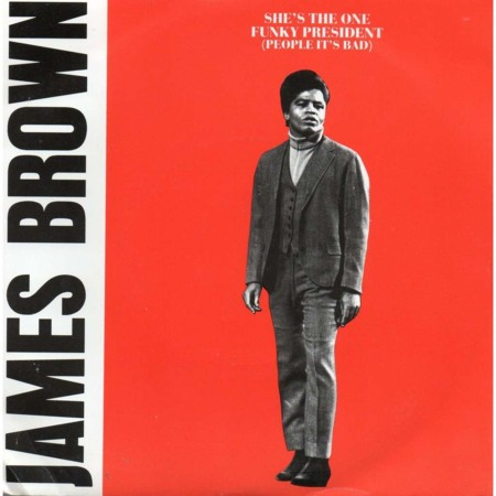 James Brown Funky President People It S Bad