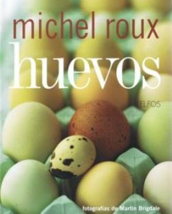 Huevos, de Michel Roux