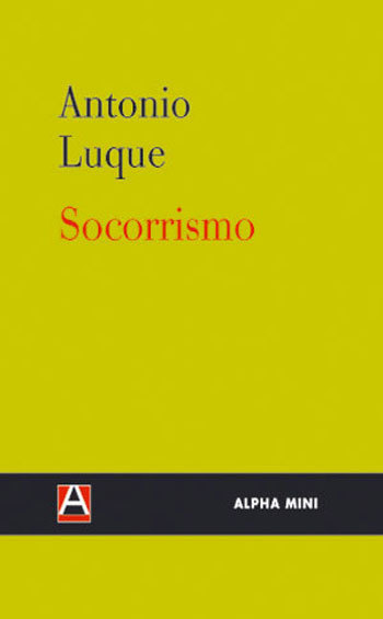 Socorrismo, primer libro de Antonio Luque (Sr. Chinarro)