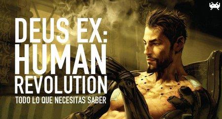 'Deus Ex: Human Revolution', todo lo que necesitas saber