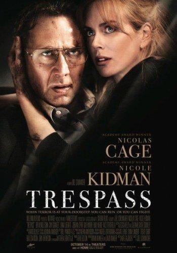 'Trespass' con Nicolas Cage y Nicole Kidman, cartel y tráiler
