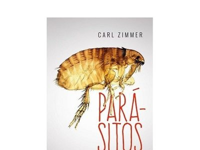 Libros que nos inspiran: 'Parásitos' de Carl Zimmer