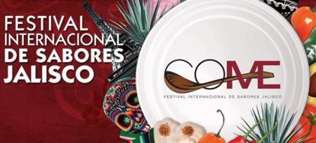 Esta semana asiste a COME 2015, el Festival Internacional de Sabores de Jalisco