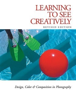 Learning to see creatively (Aprendiendo a ver creativamente) de Bryan Peterson