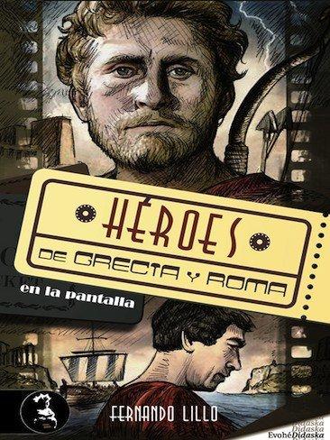 'Héroes de Grecia y Roma en la pantalla', una de romanos muy documentada