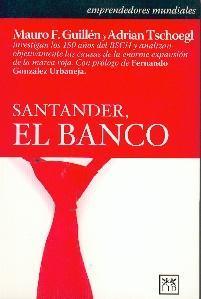 Cómo el Banco Santander llegó a ser uno de los grandes mundiales