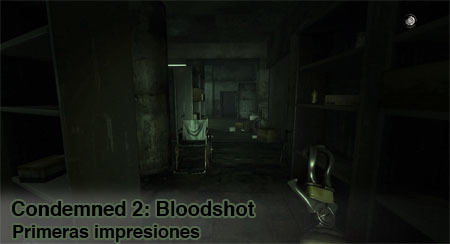 'Condemned 2: Bloodshot'. Primeras impresiones (XBox 360)
