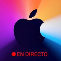 Nuevos Mac con Apple Silicon: sigue en directo y en vídeo el evento con nosotros [finalizado]