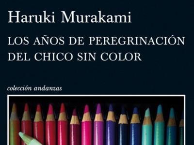 'Los años de peregrinación del chico sin color' de Murakami llega a nuestras librerías