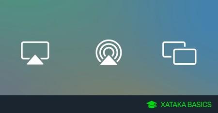 Qué es AirPlay, cómo funciona y cómo utilizarlo