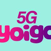 Yoigo activa el 5G en pruebas en 15 ciudades, para todas sus tarifas y sin coste adicional