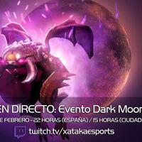 Jugamos en directo al evento Dark Moon de Dota 2 a las 22:00 horas (las 15:00 horas en Ciudad de México) [Finalizado]