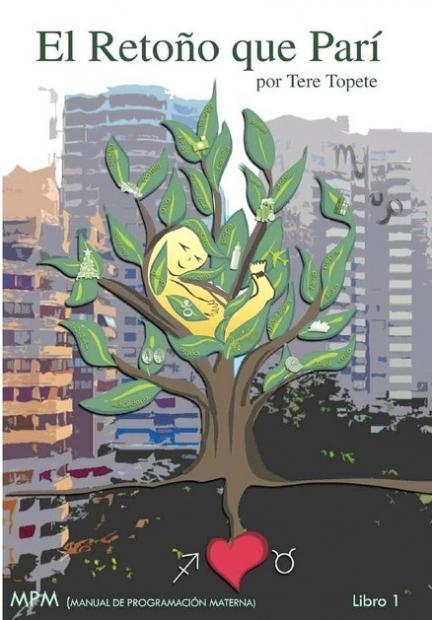 """""""El Retoño Que Parí"""", libro de relatos sobre (algunas) maternidades"""