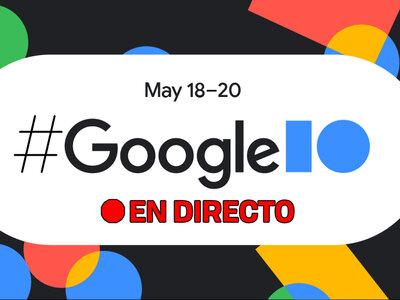 Google I/O 2021: presentación oficial en directo