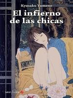 'El infierno de las chicas', tres historias japonesas de Kyusaku Yumeno