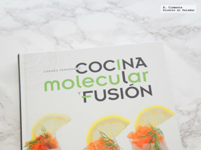 Cocina molecular y fusión. Libro de cocina