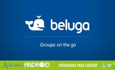 Especial programas para chatear: Beluga