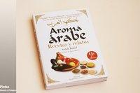 Aroma árabe: recetas y relatos de Salah Jamal