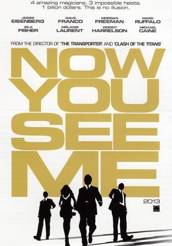 Imagen con el cartel de la película 'Now you see me'