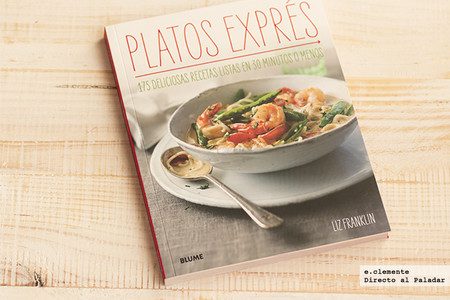 Platos exprés, 175 deliciosas recetas listas en 30 minutos o menos. Libro de cocina