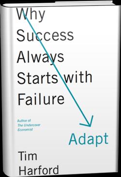 Adaptar-por qué el éxito siempre comienza con el fracaso, el nuevo libro de Tim Harford
