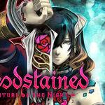 Otro más que se cancela para Wii U, Bloodstained ahora saldrá en Nintendo Switch