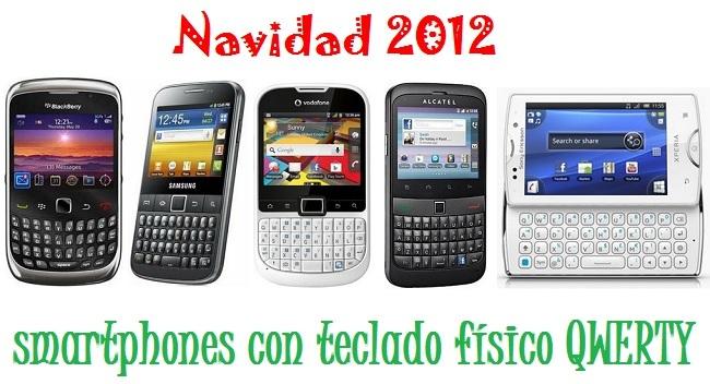 Comparativa precios smartphones con teclado Navidad 2012