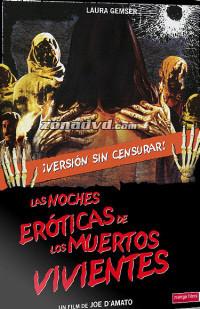 Noches Eroticas de los Muertos Vivientes