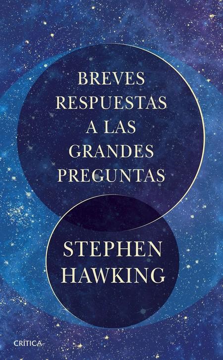 Portada Breves Respuestas A Las Grandes Preguntas Stephen Hawking