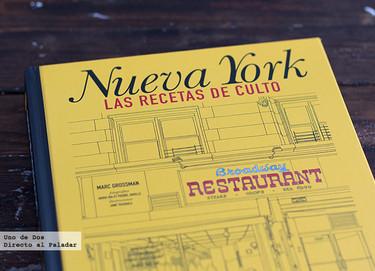 Nueva York, las recetas de culto. Libro de recetas