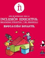Guía de materiales para la inclusión educativa: discapacidad intelectual y del desarrollo