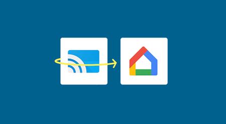 La aplicación Google Cast muy pronto será Google Home
