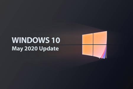 La instalación de Windows 10 May 2020 Update ya se ofrece, ocho meses después, a todos los usuarios