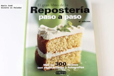 El gran libro de la repostería paso a paso. Libro de recetas