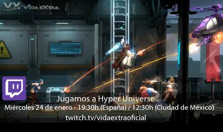 Streaming de Hyper Universe a las 19:30h (las 12:30h en CDMX) [finalizado]