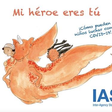 """""""Mi héroe eres tú"""", el cuento de la OMS y Unicef para ayudar a los niños a gestionar sus emociones por la pandemia del coronavirus"""