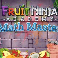 Fruit Ninja Academy: Math Master, consigue que tus hijos aprendan matemáticas jugando