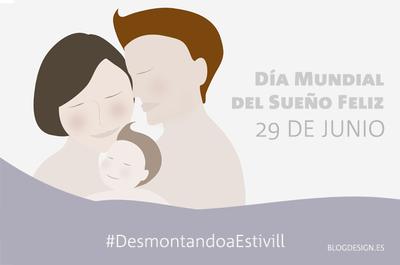 Desmontando a Estivill: 29 de junio, Día Mundial del Sueño Feliz