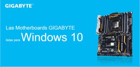 Todas las motherboards de GIGABYTE tienen soporte completo para Windows 10