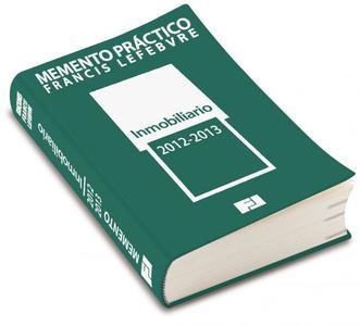 Memento Práctico Francis Lefebvre Inmobiliario 2012-2013