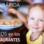 Guía rápida para lograr que en los restaurantes nos miren mal por entrar con los niños