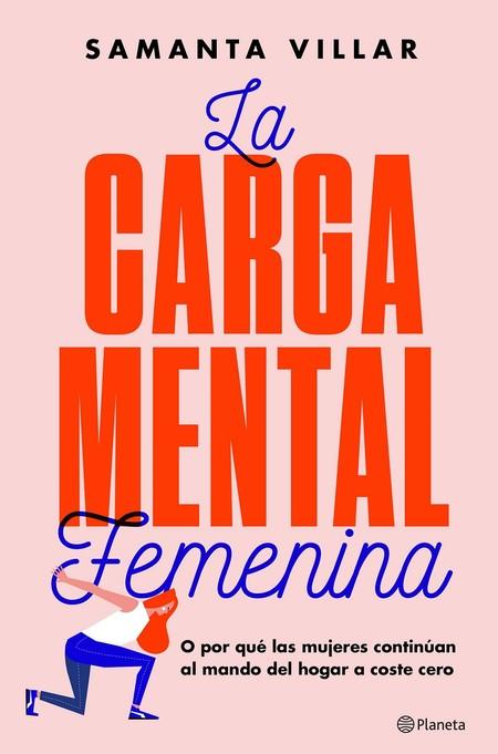 Portada La Carga Mental Femenina Samanta Villar