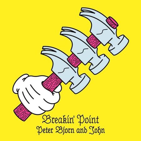 Peter Bjorn John Breakin Point