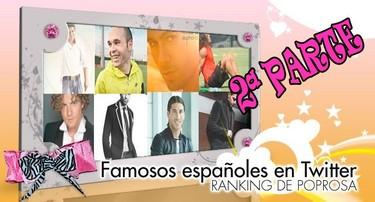 Famosos españoles en Twitter: Ranking de Poprosa (II)