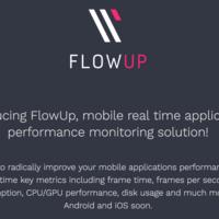 FlowUp, cómo monitorizar el rendimiento de tus aplicaciones Android e iOS