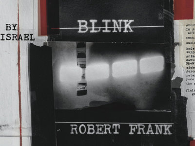 "Robert Frank rompe su mutismo en ""Don't Blink"", el nuevo documental de Laura Israel"