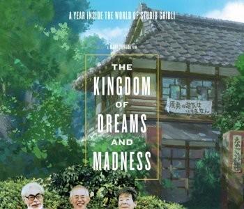'The Kingdom of Dreams and Madness', un documental sobre el último año de Ghibli