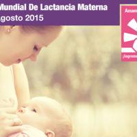 """Arranca la Semana Mundial de la Lactancia Materna 2015 con el lema """"Amamantar y trabajar: ¡logremos que sea posible!"""""""