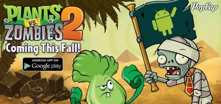 'Plants vs. Zombies 2' saldrá muy pronto en Android