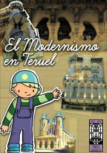 Ruta para descubrir el Modernismo de Teruel a los niños